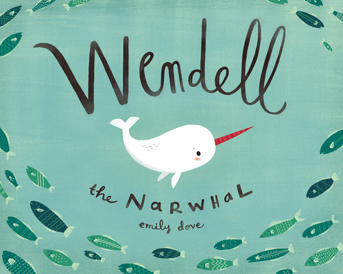 Wendell the Narwhal Cover