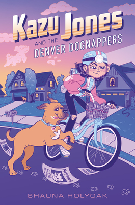 Kazu Jones and the Denver Dognappers Cover Image