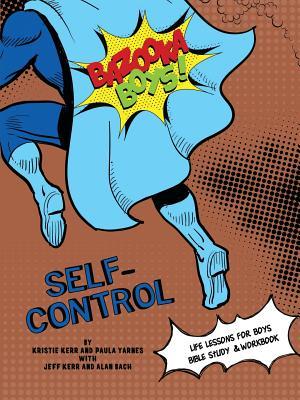 Bazooka Boy's, Self Control Bible Study and Workbook Cover Image