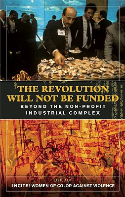 The Revolution Will Not Be Funded Cover
