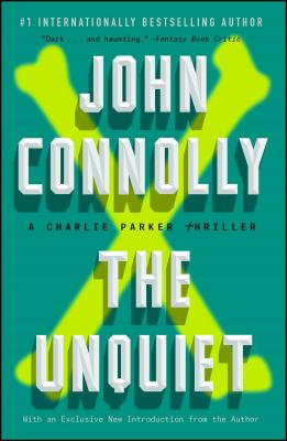 The Unquiet: A Charlie Parker Thriller Cover Image