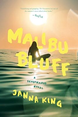 Malibu Bluff: A Seasonaires Novel Cover Image