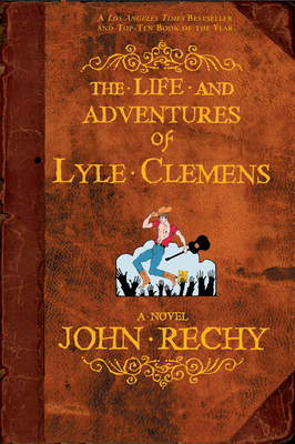 The Life and Adventures of Lyle Clemens Cover Image