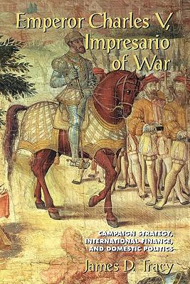 Cover for Emperor Charles V, Impresario of War