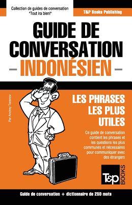 Guide de conversation Français-Indonésien et mini dictionnaire de 250 mots (French Collection #158) Cover Image
