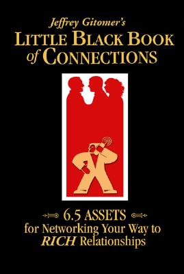 Jeffrey Gitomer's Little Black Book of Connections Cover
