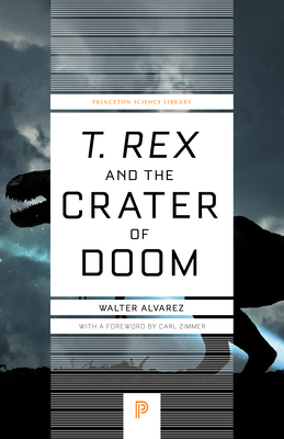 T. Rex and the Crater of Doom (Princeton Science Library #73) Cover Image