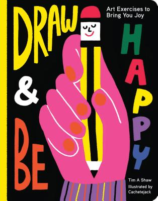 Cover for Draw and Be Happy