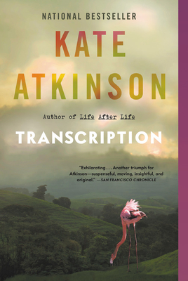 TRANSCRIPTION, by Kate Atkinson