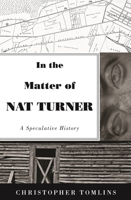 In the Matter of Nat Turner: A Speculative History Cover Image