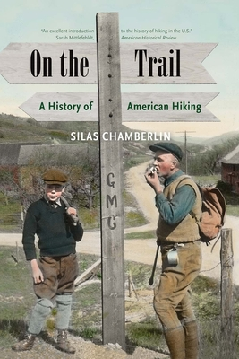 On the Trail: A History of American Hiking Cover Image