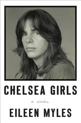 Chelsea Girls: A Novel Cover Image