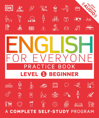 English for Everyone: Level 1: Beginner, Practice Book: A Complete Self-Study Program Cover Image