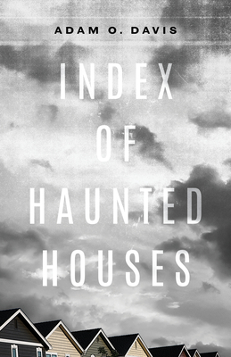 Index of Haunted Houses (Kathryn A. Morton Prize in Poetry) Cover Image