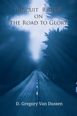 Circuit Riders on the Road to Glory Cover Image