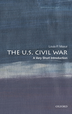 The U.S. Civil War: A Very Short Introduction (Very Short Introductions) Cover Image