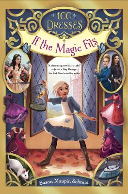 Cover for If the Magic Fits (100 Dresses #1)