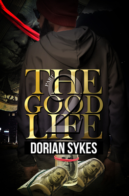 The Good Life Part 2: The Re-Up Cover Image