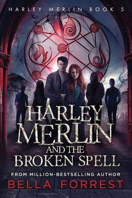 Harley Merlin 5: Harley Merlin and the Broken Spell Cover Image