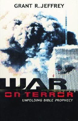 War on Terror: Unfolding Bible Prophecy Cover Image