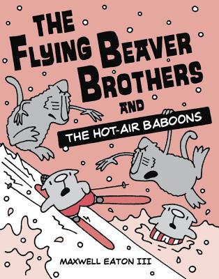 The Flying Beaver Brothers and the Hot-Air Baboons Cover