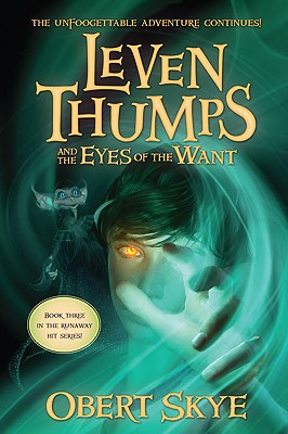 Cover for Leven Thumps and the Eyes of the Want