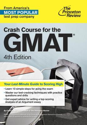 Cover for Crash Course for the GMAT, 4th Edition (Graduate School Test Preparation)