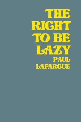 The Right To Be Lazy Cover Image