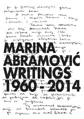 Marina Abramovic: Writings 1960-2014 Cover Image