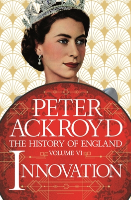 Innovation: The History of England Volume VI Cover Image