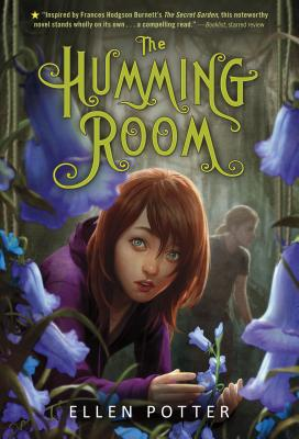 The Humming Room: A Novel Inspired by the Secret Garden Cover Image