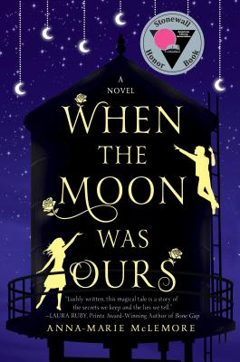 When the Moon Was Ours Cover Image