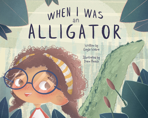 When I Was an Alligator Cover Image