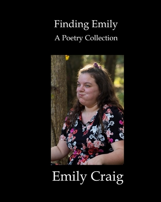 Finding Emily: A Poetry Collection Cover Image