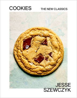 Cookies: The New Classics: A Baking Book Cover Image