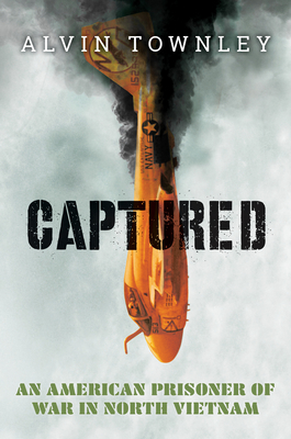 Captured: An American Prisoner of War in North Vietnam (Scholastic Focus) Cover Image