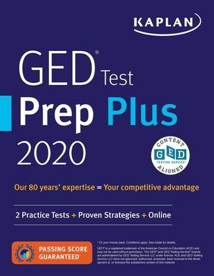 GED Test Prep Plus 2020: 2 Practice Tests + Proven Strategies + Online (Kaplan Test Prep) Cover Image