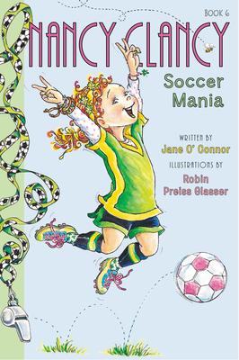 Fancy Nancy: Nancy Clancy, Soccer Mania Cover Image