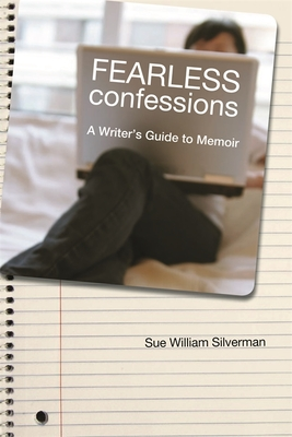 Fearless Confessions: A Writer's Guide to Memoir Cover Image