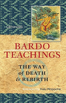Bardo Teachings: The Way of Death and Rebirth Cover Image