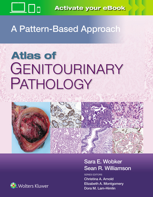 Atlas of Genitourinary Pathology: A Pattern Based Approach Cover Image