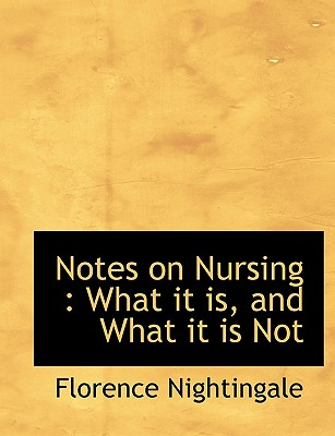 chapter notes on nursing The very first canon of nursing, the first and the last thing upon which a nurse's attention must be fixed, the first essential to a patient, without which.