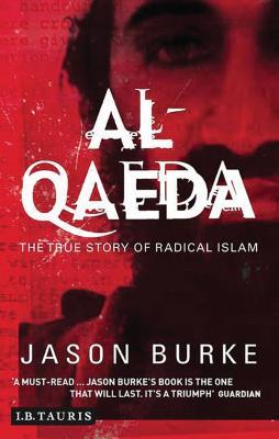 Al-Qaeda: The True Story of Radical Islam Cover Image
