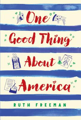 Cover for One Good Thing About America