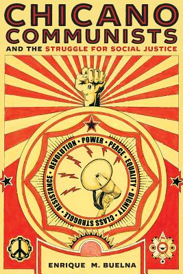 Chicano Communists and the Struggle for Social Justice Cover Image