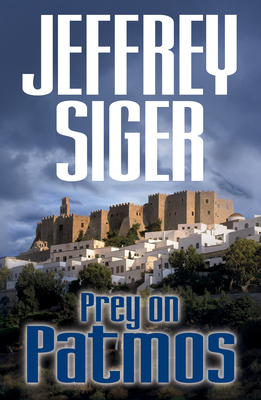 Prey on Patmos: An Inspector Kaldis Mystery Cover Image