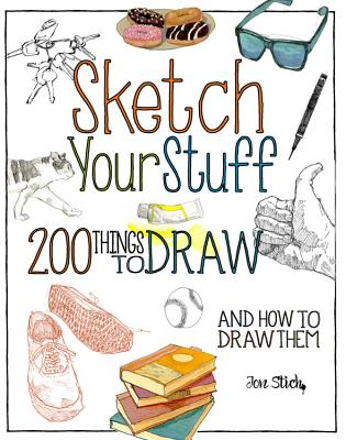 Sketch Your Stuff, by John Stich