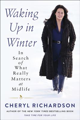 Waking Up in Winter: In Search of What Really Matters at Midlife Cover Image
