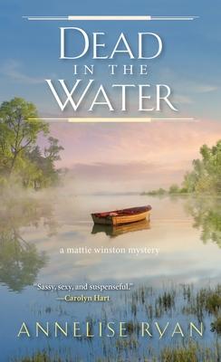 Dead in the Water (A Mattie Winston Mystery) Cover Image