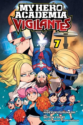 My Hero Academia: Vigilantes, Vol. 7 Cover Image